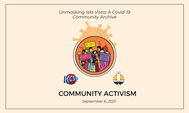 Unmasking Isla Vista: Community Activism