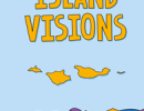 Online: Island Visions: A 7-Year Labor of Love