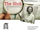 Center Stage Theater Presents, THE SHOT